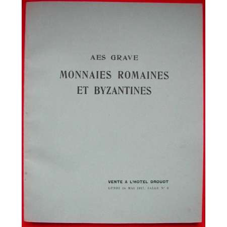 Aes grave Monnaies romaines et byzantines - 1937