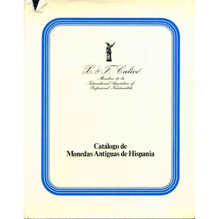 Catalogo de vente de monnaies antiques espagnoles. Juin 1979. Calico, Catalogo de monedas antiguas de Hispania. Subasta 18 y 19 de Junio de 1979. 178 pages.