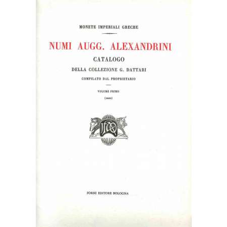 Catalogue de la collection G. Dattari-Numi Augg. Alexandrini - Réédition Forni Numi Augg. Alexandrini, Catalogo della collezione G. Dattari, Le Caire 1901. Réimpression Forni, Bologne 1975. 472 pages, 37 planches. Les 2 volumes sont réliés dans le même ouvrage.