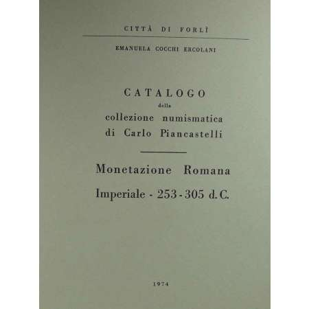 Catalogue de la collection numismatique de Carlo Piancastelli - Amanuela Cocchi Ercolani - 1974 et 1980