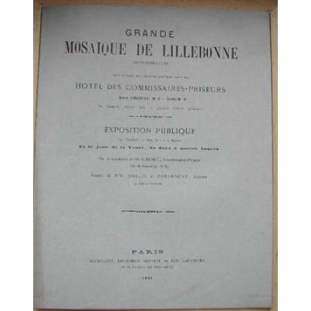Catalogue de la vente de la mosaique de Lillebonne - 1885 Paris 1885 - Catalogue de la vente de la mosaique de Lillebonne. 7 pages et 1 gravure.