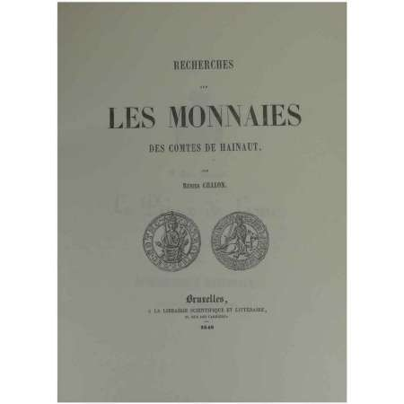 R-dition des monnaies des comtes de Hainaut - Rnier Chalons 1972