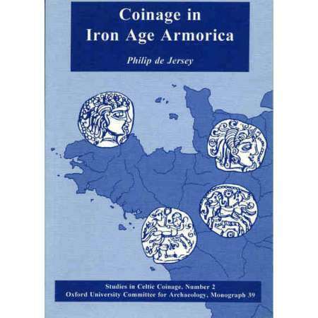 Les monnaies armoricaines de l'Age du Fer De Jersey, Ph., Coinage in Iron age Armorica, Studies in Celtic coinage, number 2, Oxford University committee for archaeology, monograph 19, 1994. 266 pages.