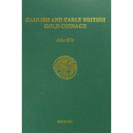Les monnaies gauloises en or - John Sills - Spink 2003 Gaulish and Early British Gold Coinage by John Sill - Londres 2003. 556 pages, 17 planches et 1 carte.