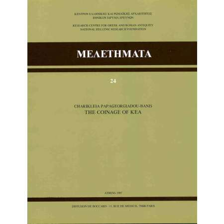 Les monnaies de Kea - Athènes 1997 Papageorgiadou-Banis, Ch., The coinage of Kea, MEΛETHMATA 24, Research centre for Greek and Roman Antiquity, Athens 1997. 108 pages + 4 planches.