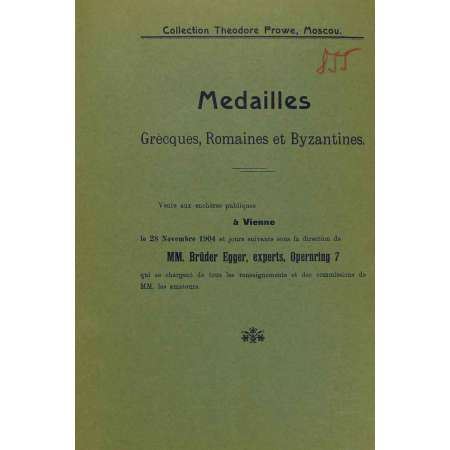 Médailles grecques, romaines et byzantines - Collection Theodore Prowe - Moscou
