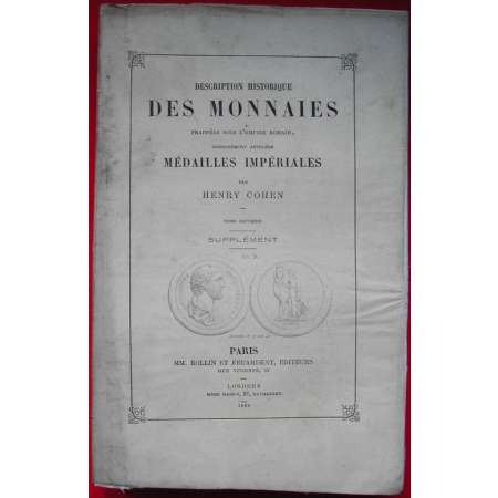Monnaies romaines Cohen Tome 7 supplment - 1868