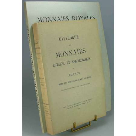 Monnaies royales et seigneuriales de France - 2 volumes par Rollin et Feuardent - 1900