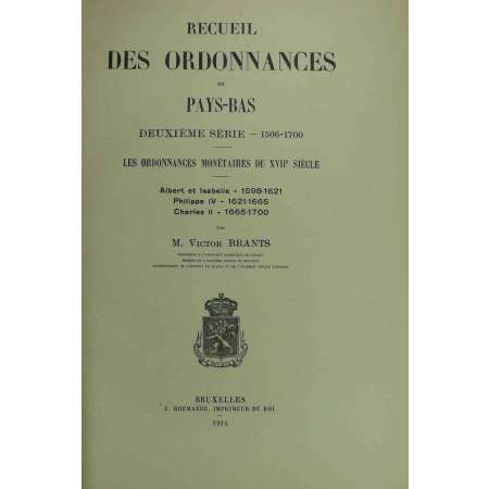 Recueil des ordonnances des Pays-Bas - Victor Brants - 1914