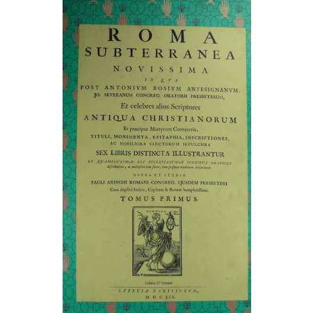 La Rome souterraine - Paolo Aringi - Paris - 1659 - Rimpression