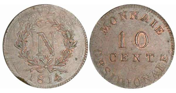 Sige d'Anvers - 10 centimes 2me type - Initiale W au-dessus du nud - 1814 (atelier de Wolschot)