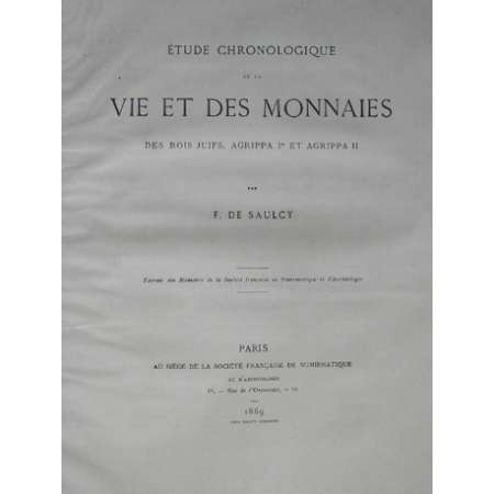 Vie et des monnaies des rois juifs, Agrippa 1er et Agrippa II - 1869